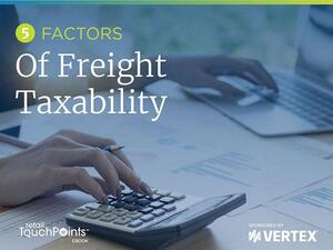 Five Factors of Freight Taxability