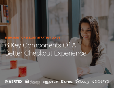 6 Key Components of a Better Checkout Experience