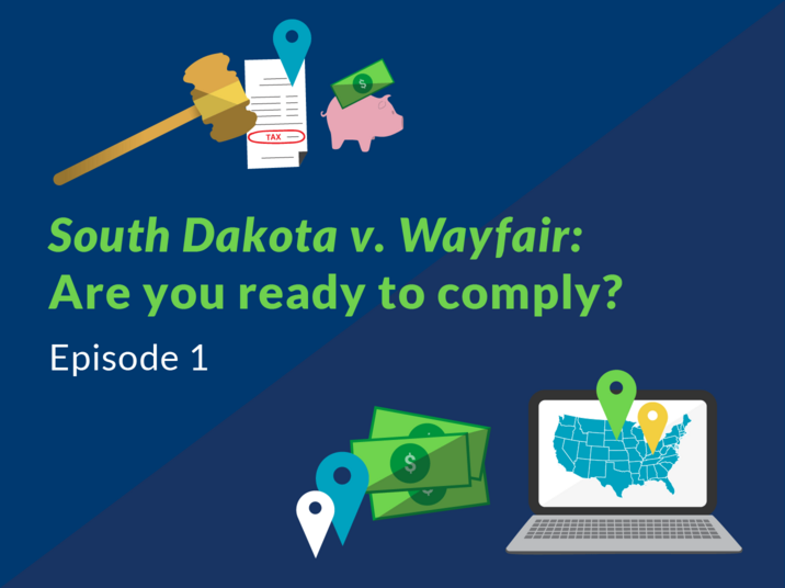 Are you ready to comply South Dakota v. Wayfair?