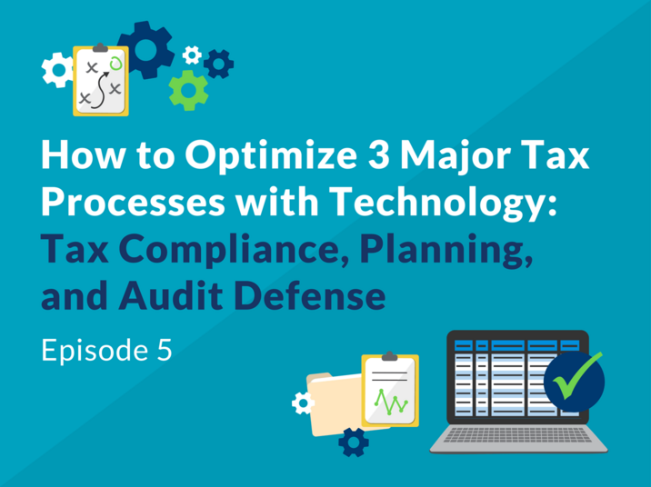How to Optimize 3 Major Tax Processes with Technology