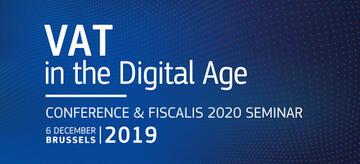 VAT in the Digital Age Brussels, Belgium 5 December 2019
